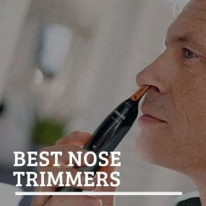 Best Nose Trimmers
