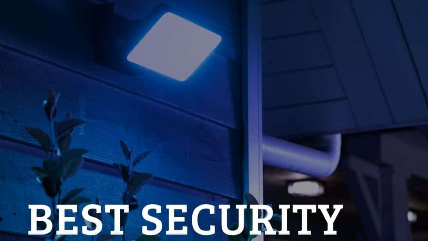 The 5 Best Outdoor Security Lights For A Safe Home