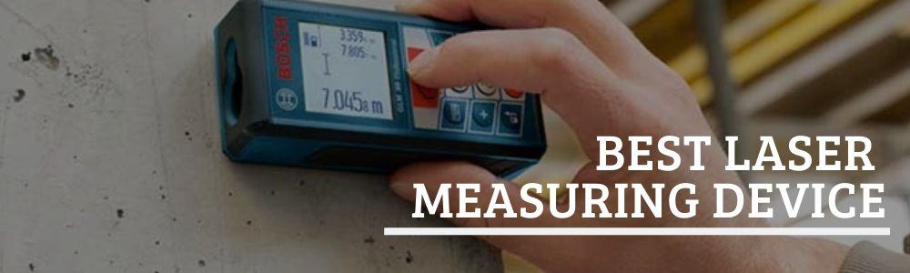 best laser measuring device