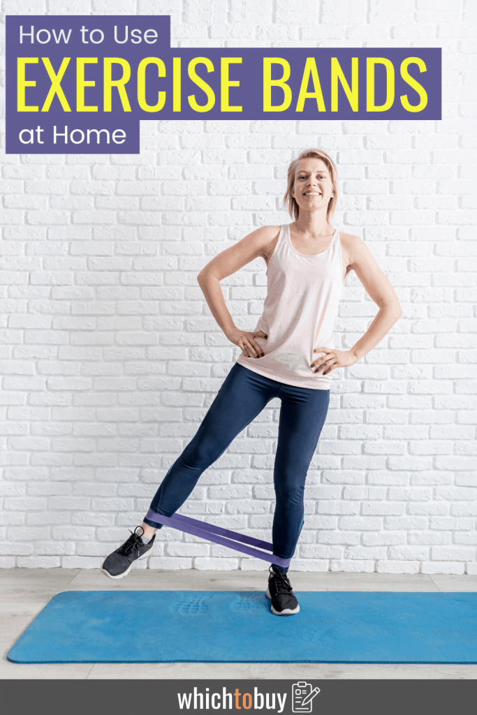 How to use exercise bands at home